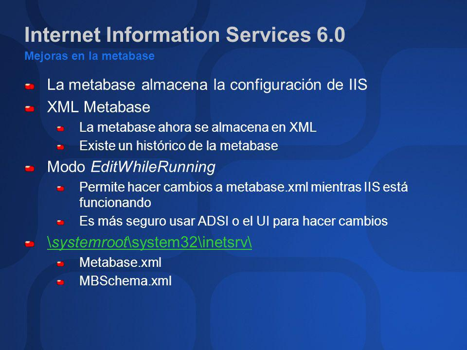 Internet Information Services 6.0 Mejoras en la metabase