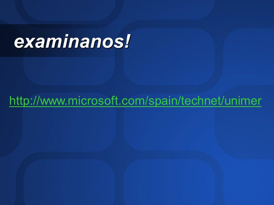 examinanos! http://www.microsoft.com/spain/technet/unimer