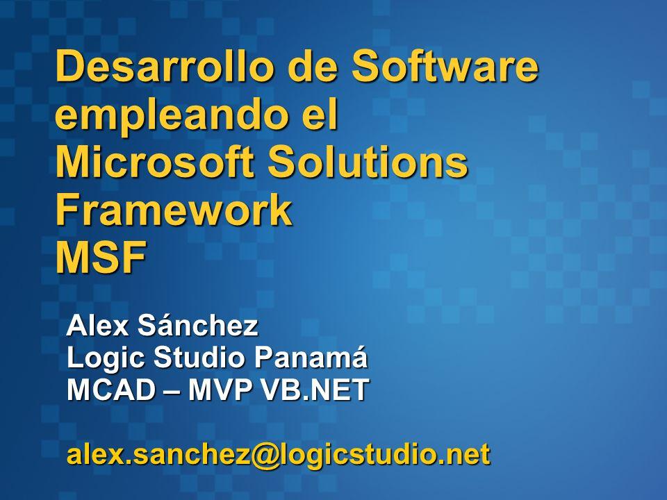 Desarrollo de Software empleando el Microsoft Solutions Framework MSF