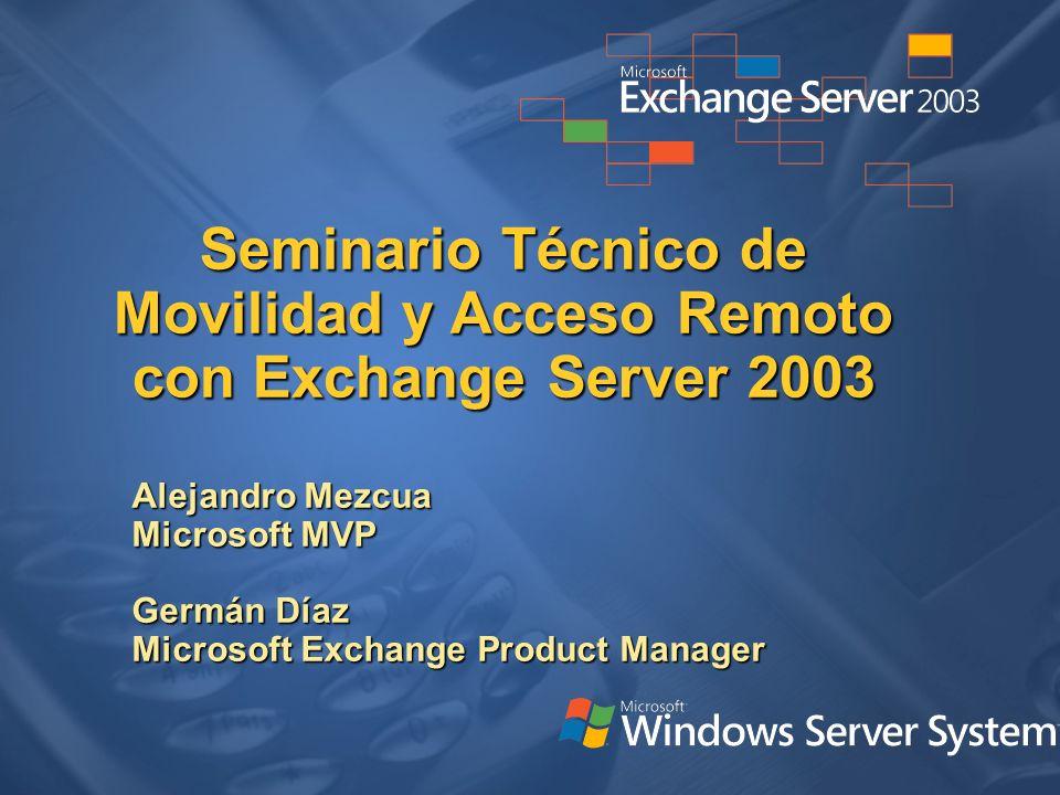 Seminario Técnico de Movilidad y Acceso Remoto con Exchange Server 2003