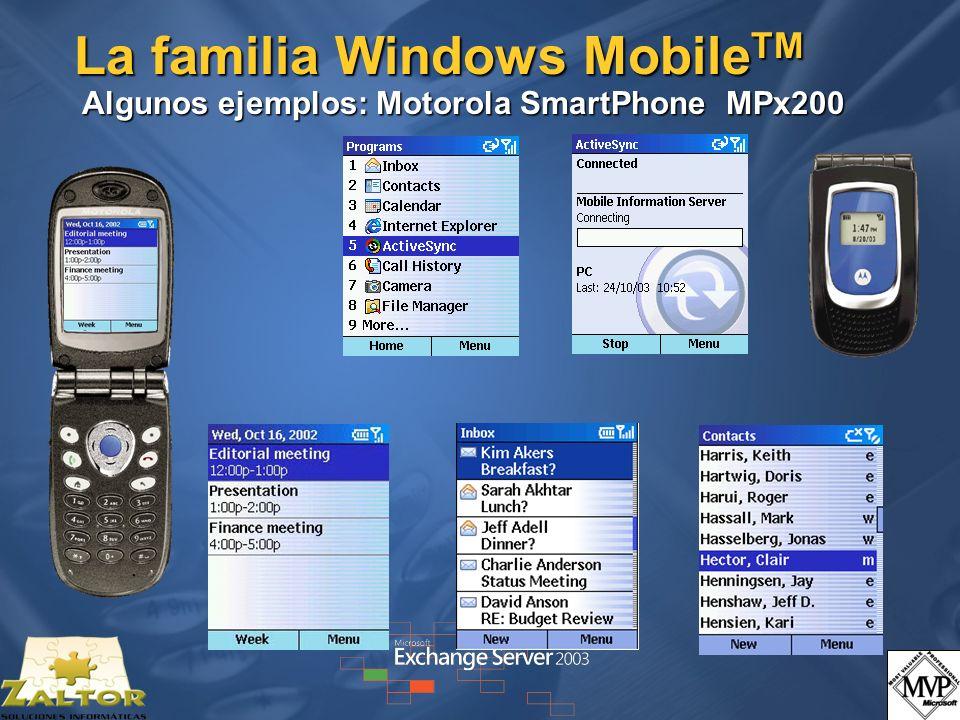 La familia Windows MobileTM Algunos ejemplos: Motorola SmartPhone MPx200