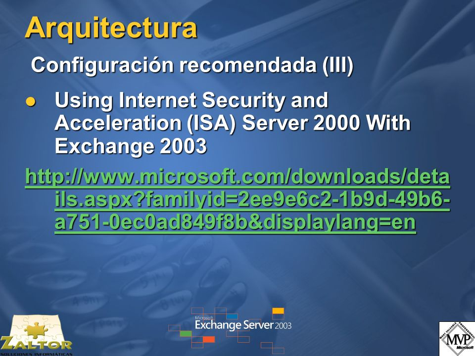 Arquitectura Configuración recomendada (III)