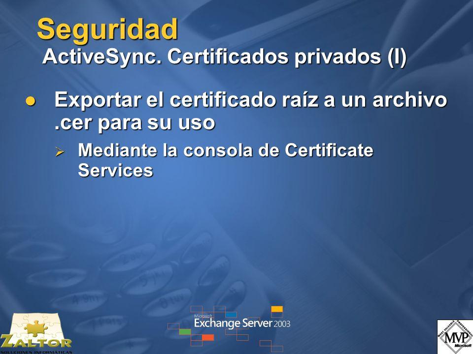 Seguridad ActiveSync. Certificados privados (I)