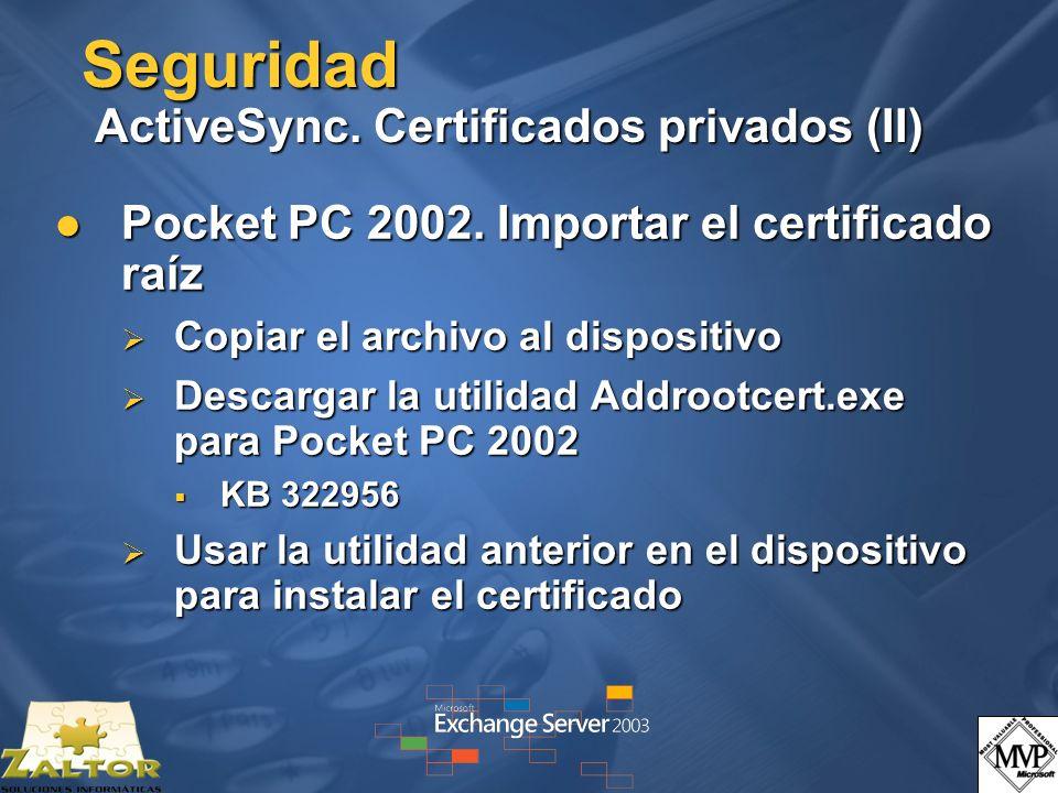 Seguridad ActiveSync. Certificados privados (II)