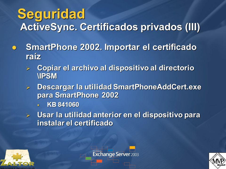 Seguridad ActiveSync. Certificados privados (III)