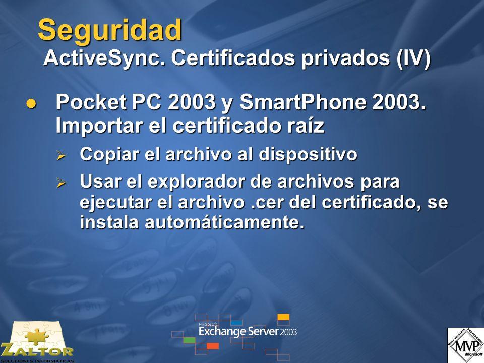 Seguridad ActiveSync. Certificados privados (IV)