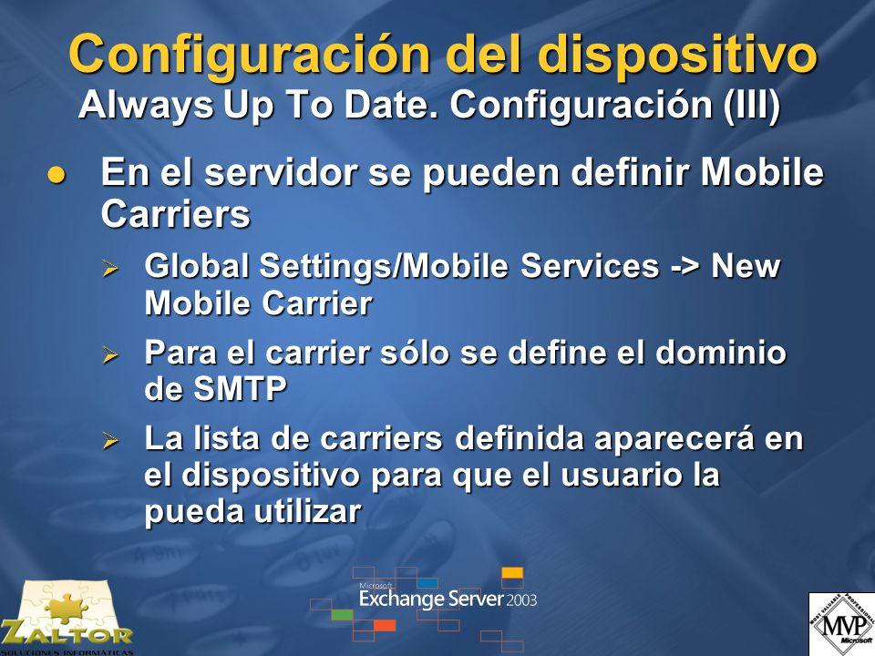 Configuración del dispositivo Always Up To Date. Configuración (III)
