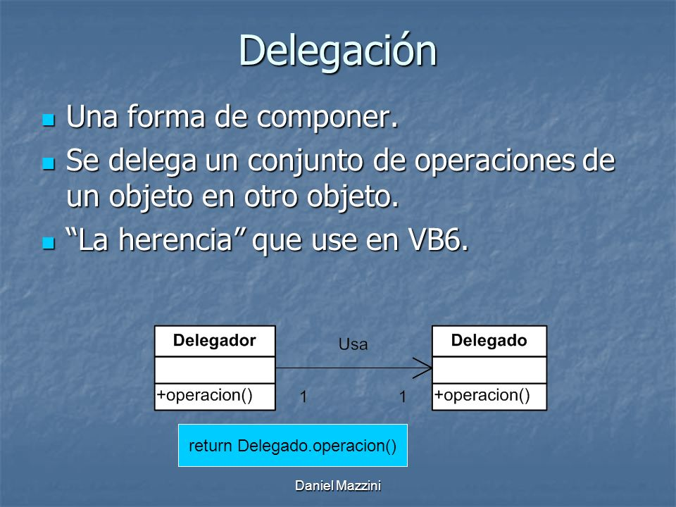 return Delegado.operacion()