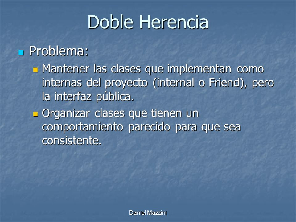 Doble Herencia Problema: