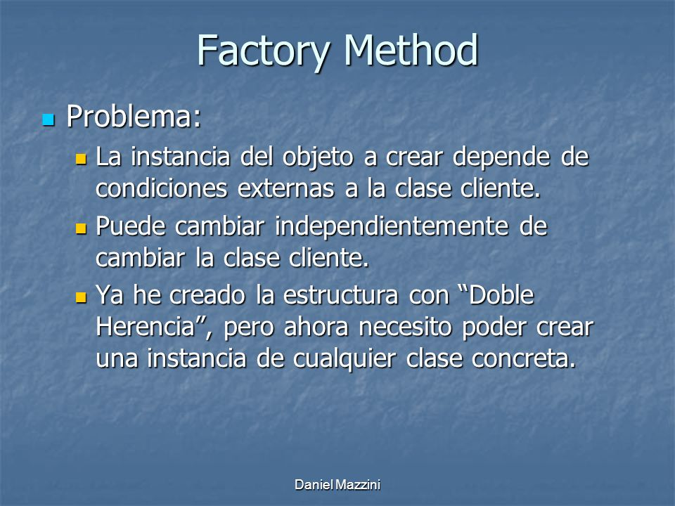 Factory Method Problema: