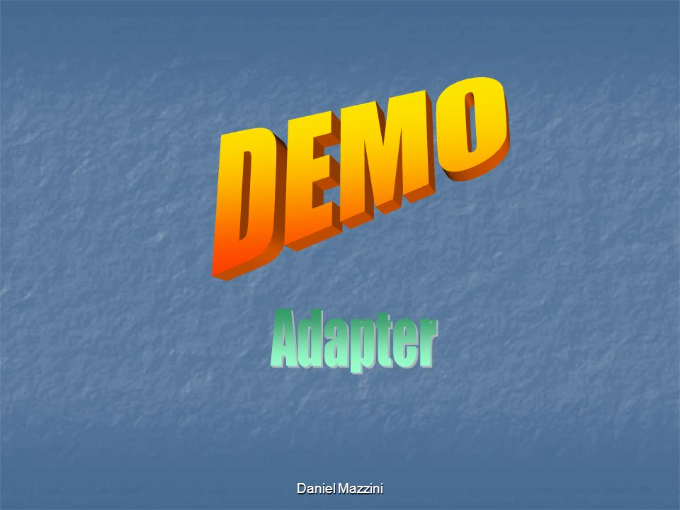 DEMO Adapter Daniel Mazzini