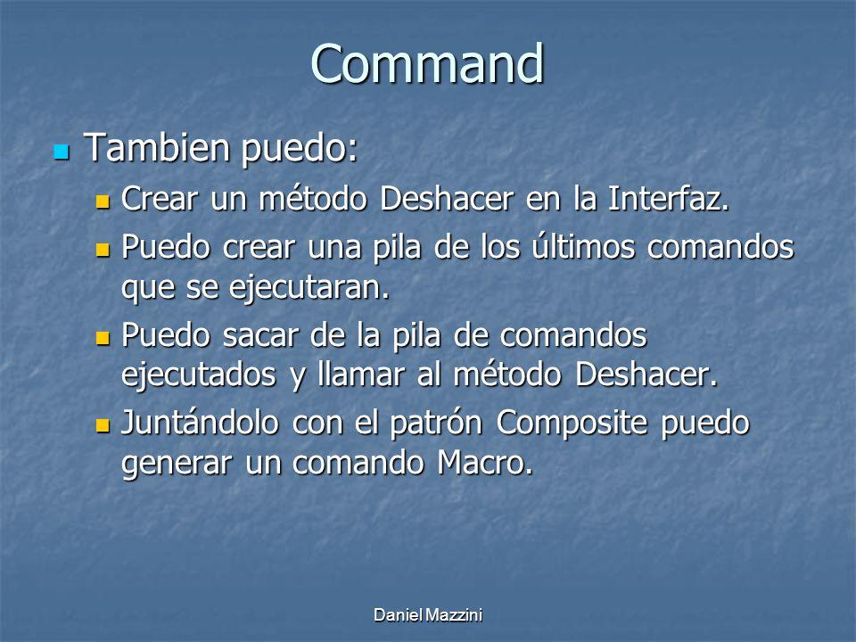 Command Tambien puedo: Crear un método Deshacer en la Interfaz.