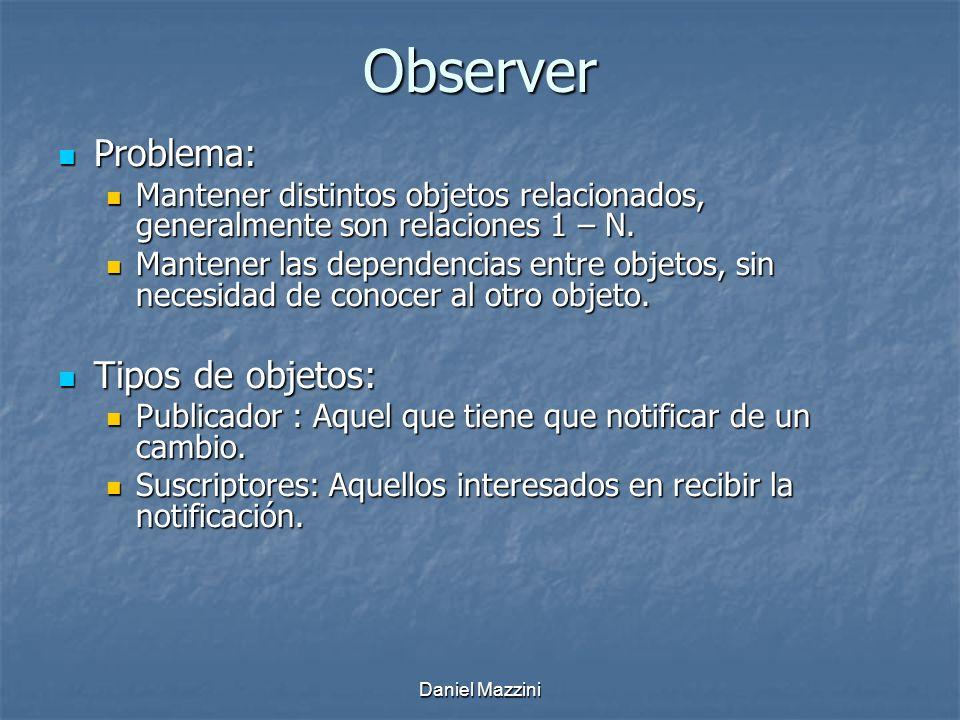 Observer Problema: Tipos de objetos: