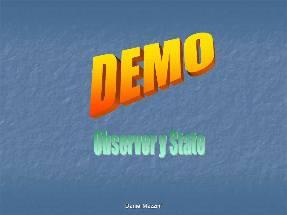 DEMO Observer y State Daniel Mazzini