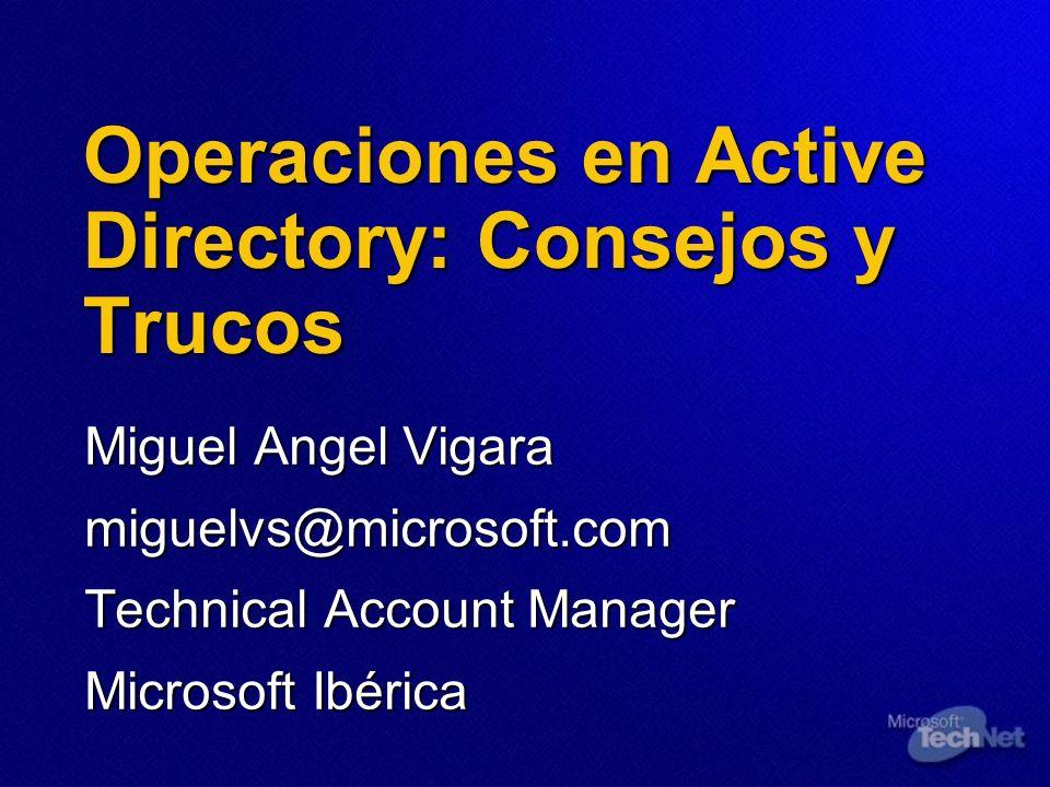Operaciones en Active Directory: Consejos y Trucos