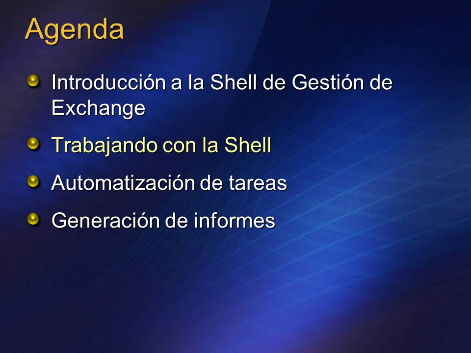 Agenda Introducción a la Shell de Gestión de Exchange