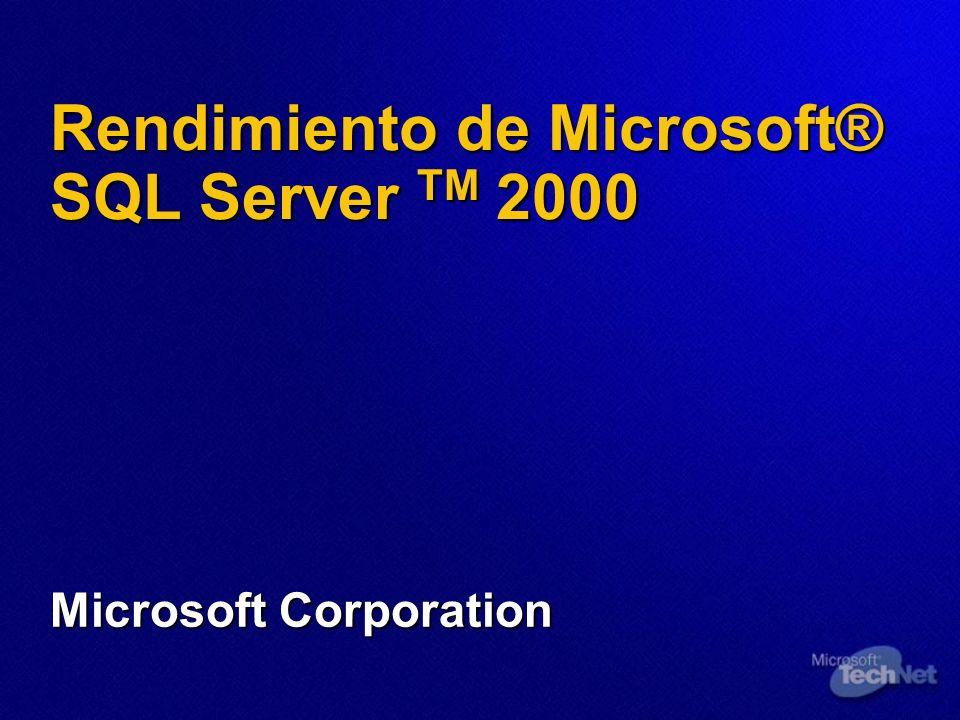 Rendimiento de Microsoft® SQL Server TM 2000