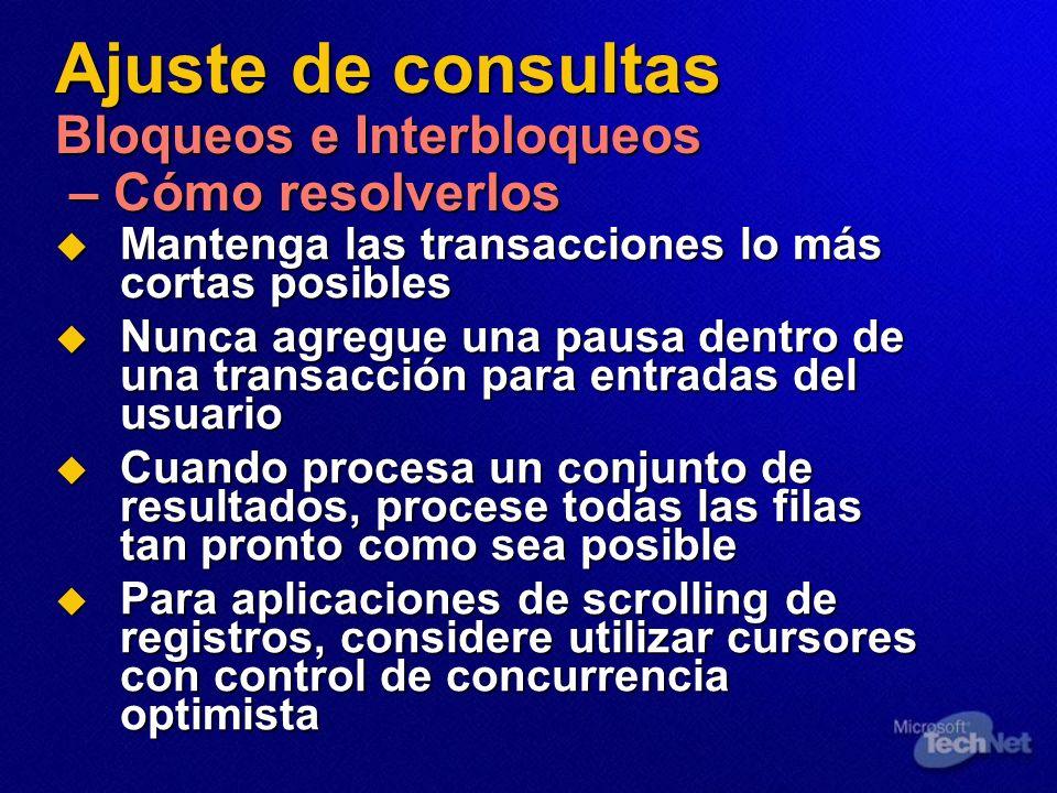 Ajuste de consultas Bloqueos e Interbloqueos – Cómo resolverlos
