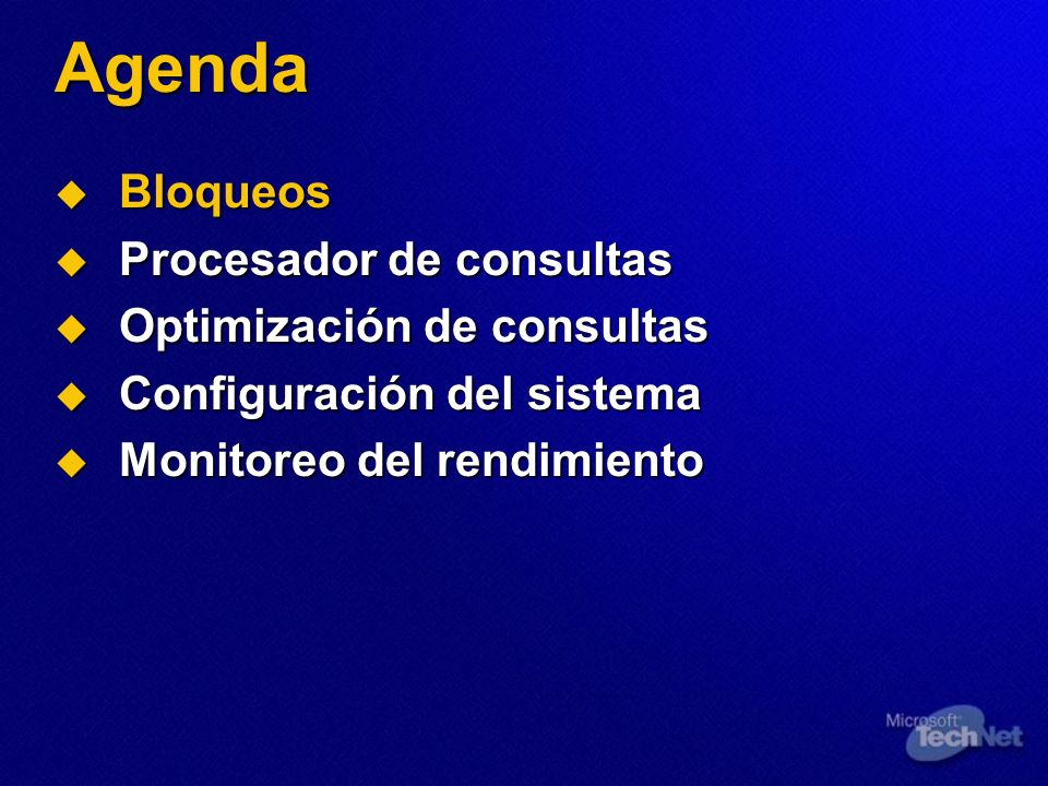 Agenda Bloqueos Procesador de consultas Optimización de consultas