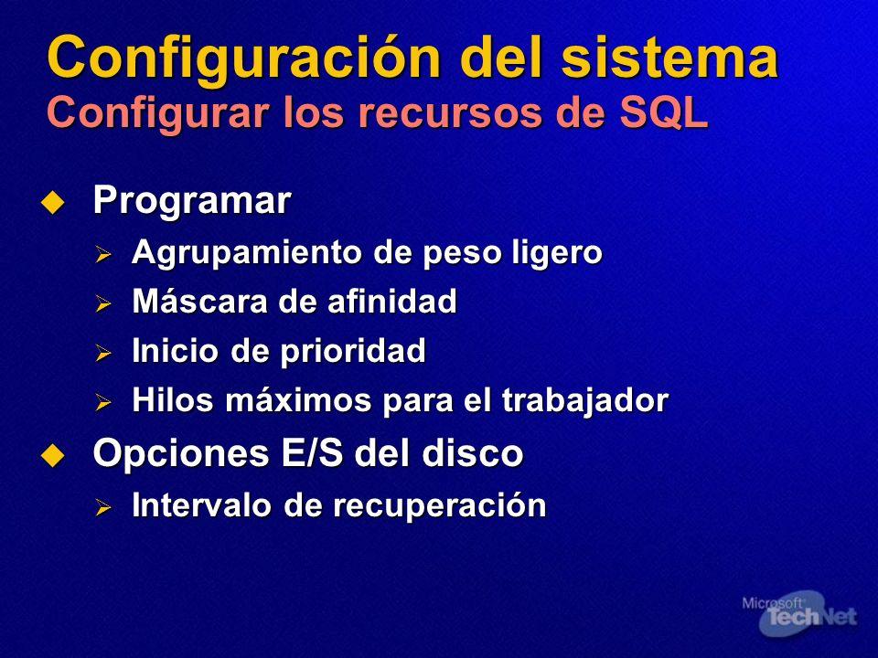 Configuración del sistema Configurar los recursos de SQL