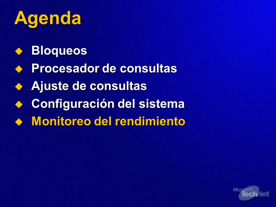 Agenda Bloqueos Procesador de consultas Ajuste de consultas
