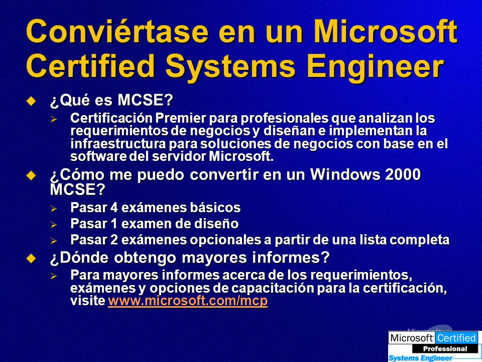 Conviértase en un Microsoft Certified Systems Engineer