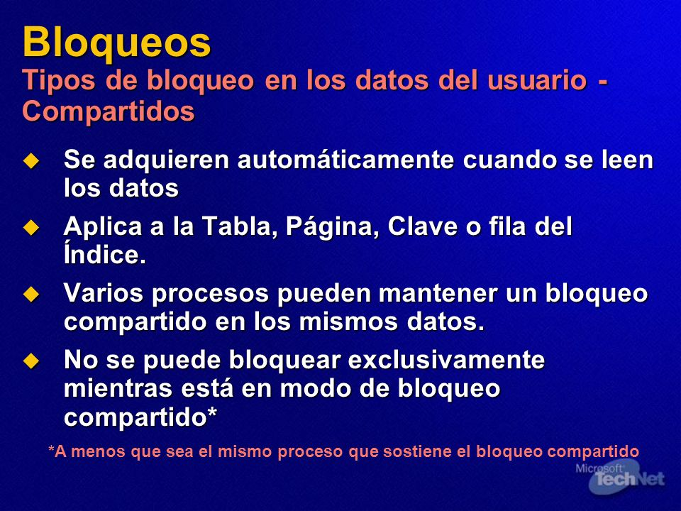 Bloqueos Tipos de bloqueo en los datos del usuario - Compartidos
