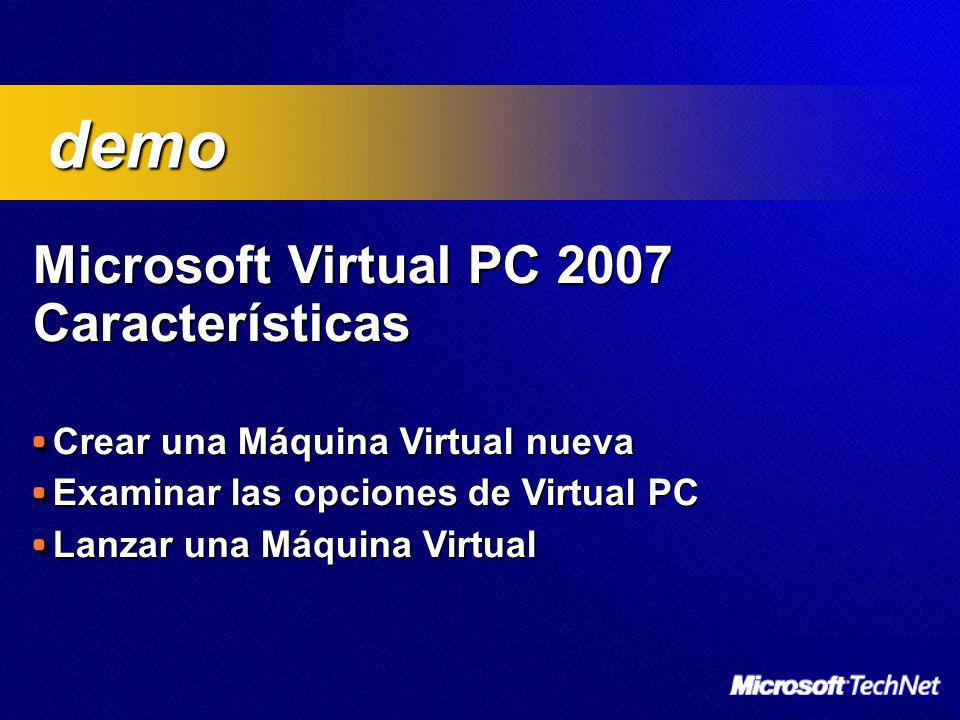 demo Microsoft Virtual PC 2007 Características