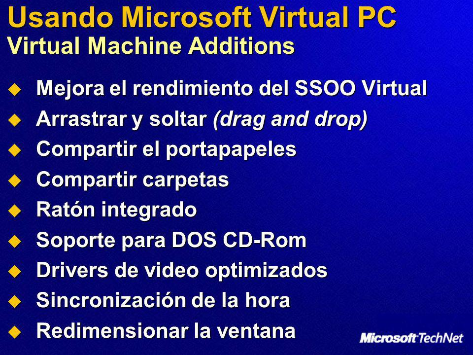 Usando Microsoft Virtual PC Virtual Machine Additions