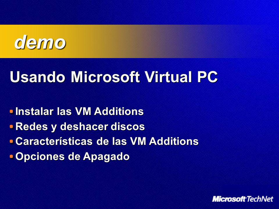 demo Usando Microsoft Virtual PC Instalar las VM Additions