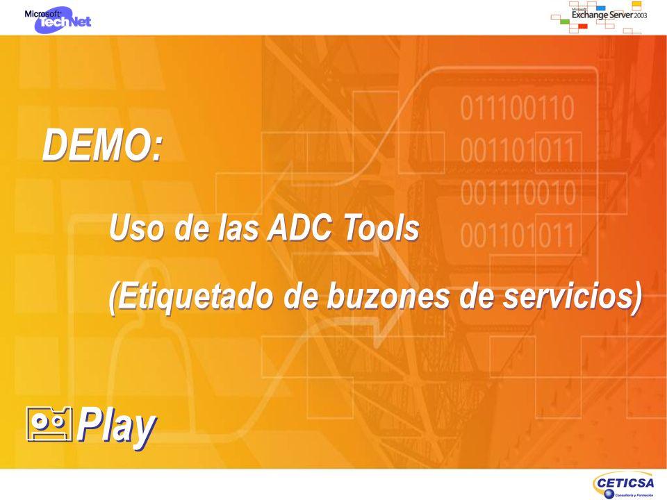 DEMO: Uso de las ADC Tools (Etiquetado de buzones de servicios) Play