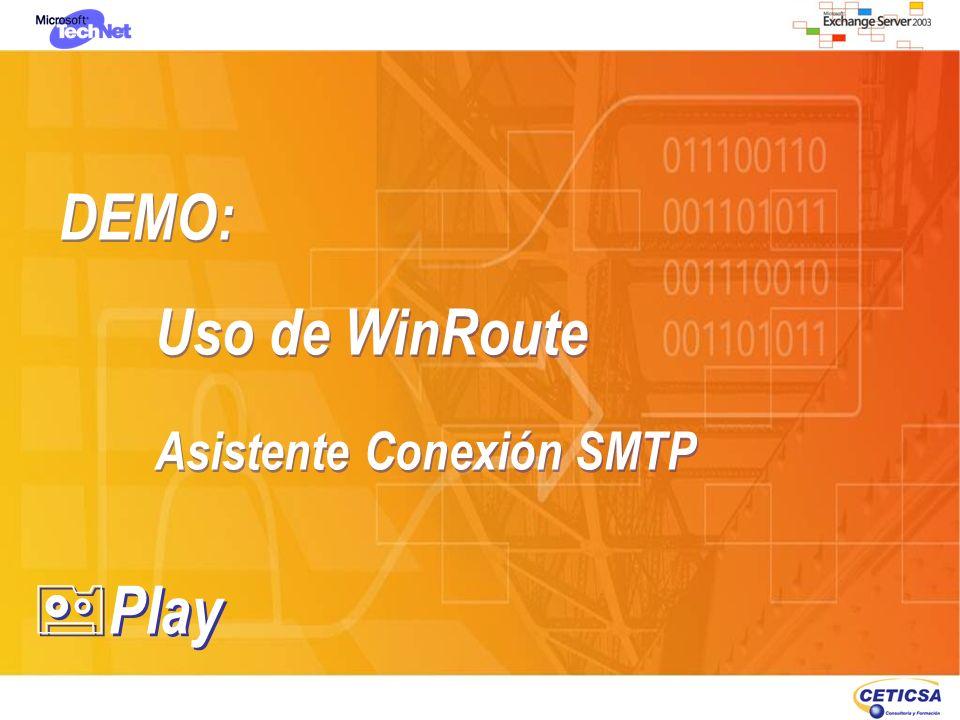 DEMO: Uso de WinRoute Asistente Conexión SMTP Play