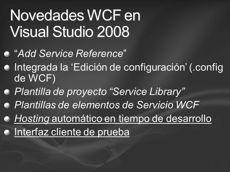 Novedades WCF en Visual Studio 2008