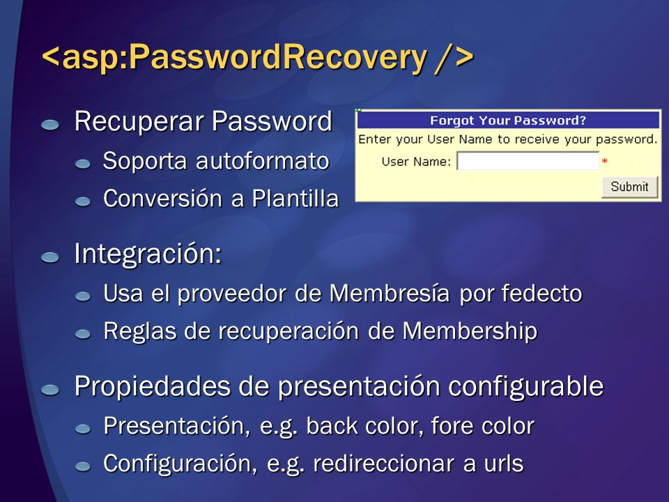 <asp:PasswordRecovery />