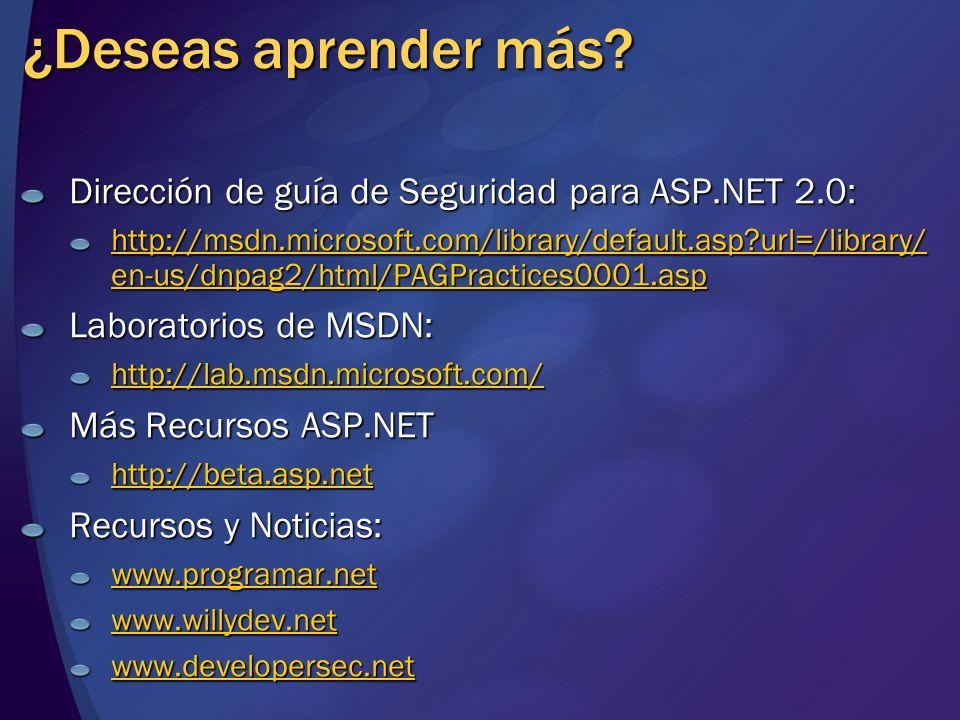 ¿Deseas aprender más Dirección de guía de Seguridad para ASP.NET 2.0: