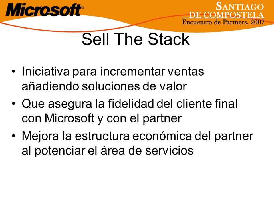 Sell The Stack Iniciativa para incrementar ventas añadiendo soluciones de valor.