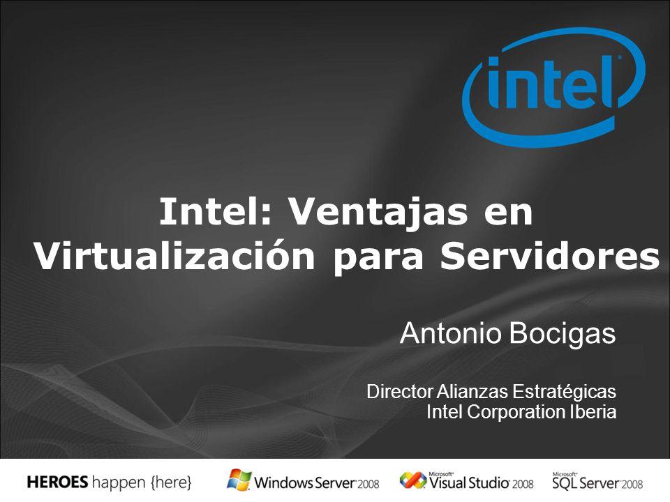 Intel: Ventajas en Virtualización para Servidores