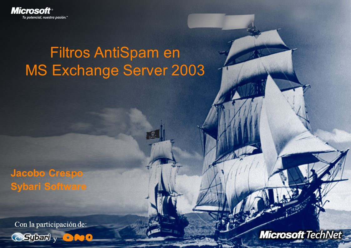 Filtros AntiSpam en MS Exchange Server 2003