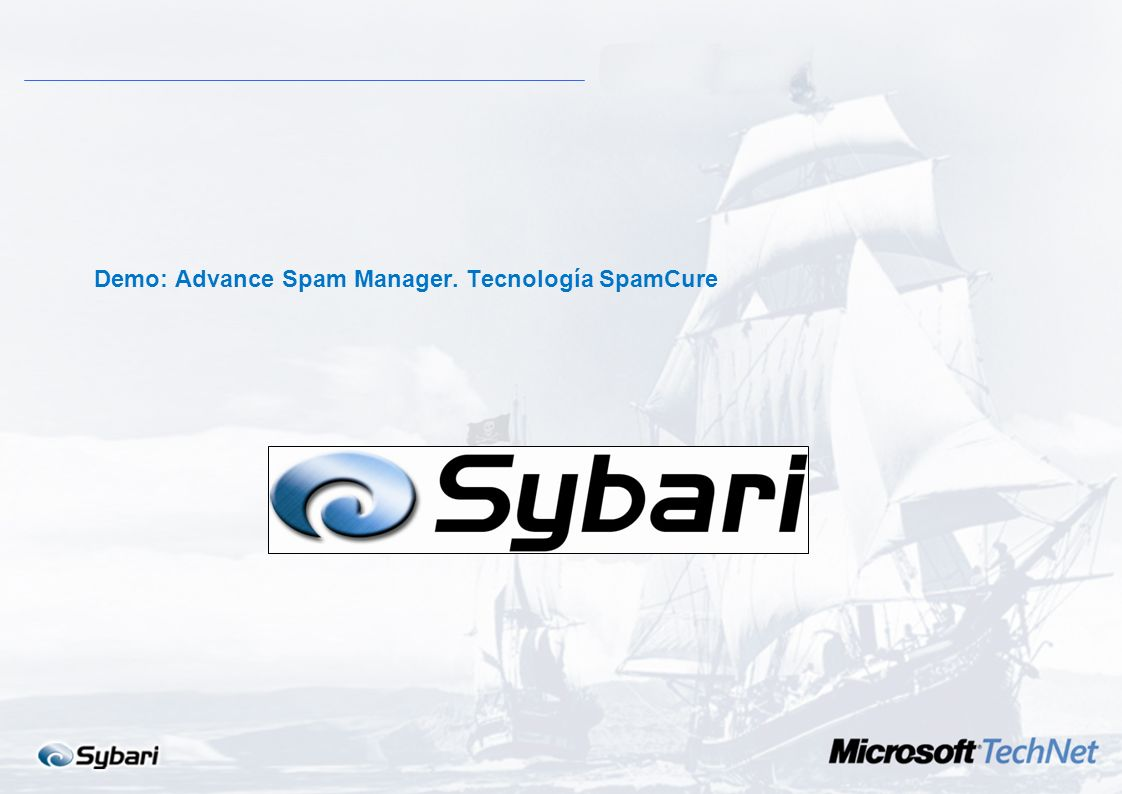 Demo: Advance Spam Manager. Tecnología SpamCure