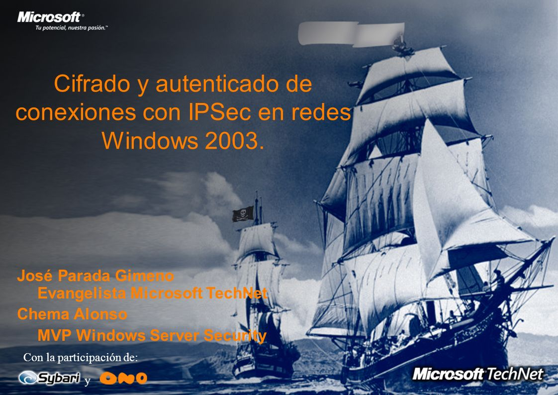 Cifrado y autenticado de conexiones con IPSec en redes Windows 2003.