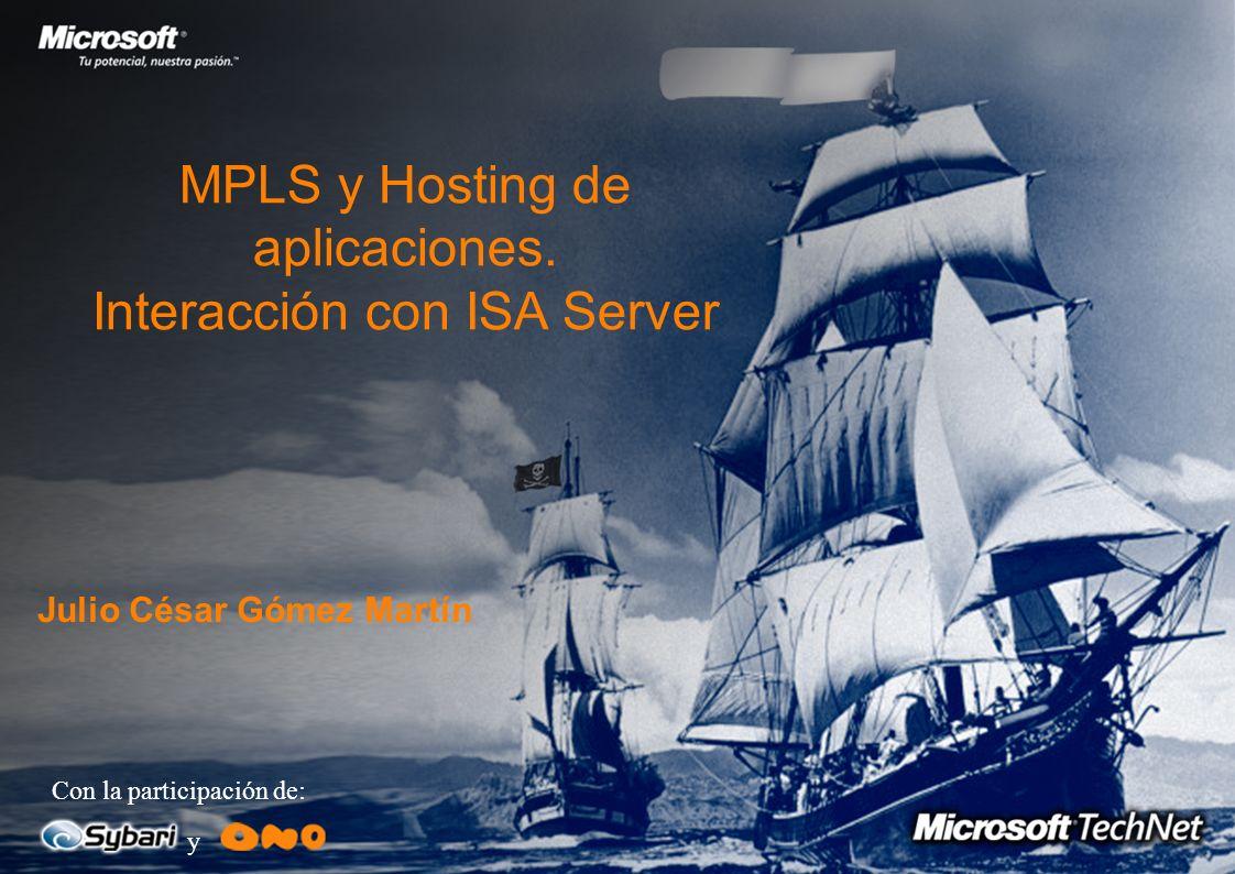 MPLS y Hosting de aplicaciones. Interacción con ISA Server