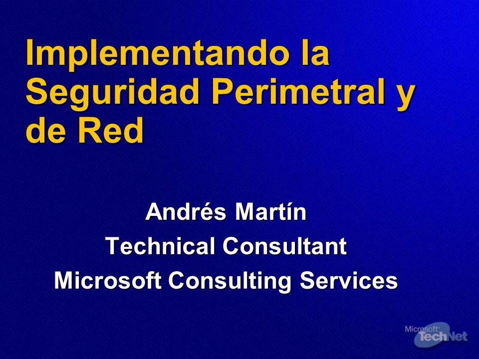 Implementando la Seguridad Perimetral y de Red