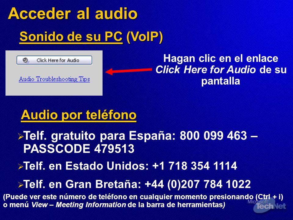 Hagan clic en el enlace Click Here for Audio de su pantalla