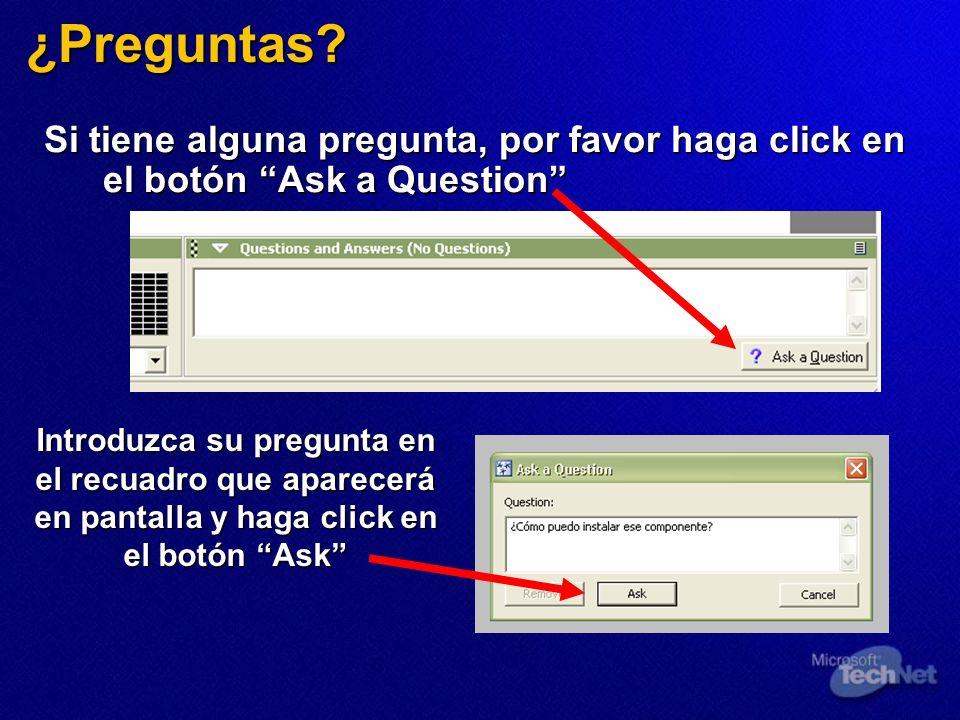 ¿Preguntas Si tiene alguna pregunta, por favor haga click en el botón Ask a Question