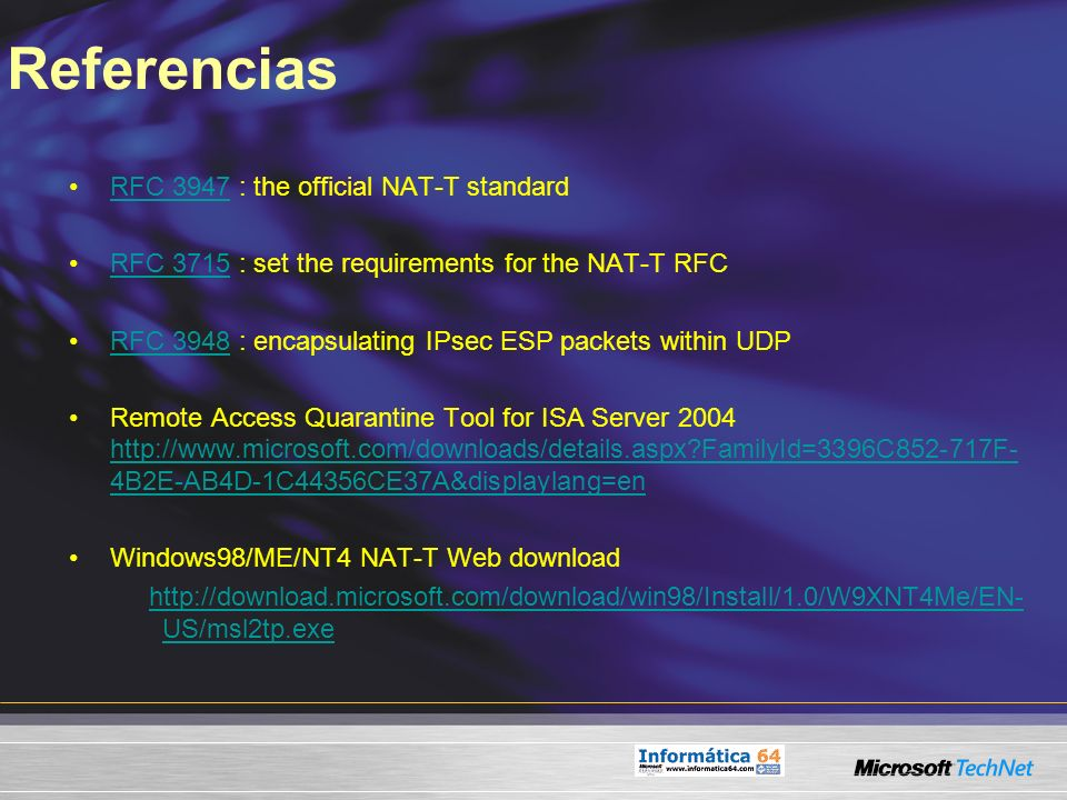Referencias RFC 3947 : the official NAT-T standard