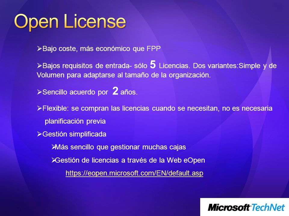 Open License Bajo coste, más económico que FPP
