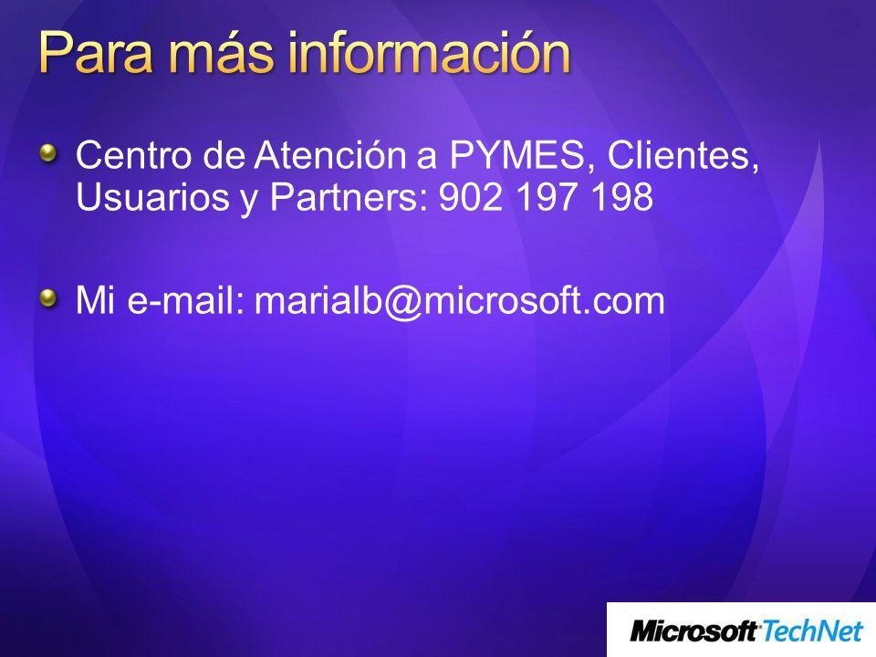Para más información Centro de Atención a PYMES, Clientes, Usuarios y Partners: 902 197 198.
