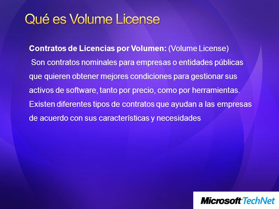 Qué es Volume License Contratos de Licencias por Volumen: (Volume License)