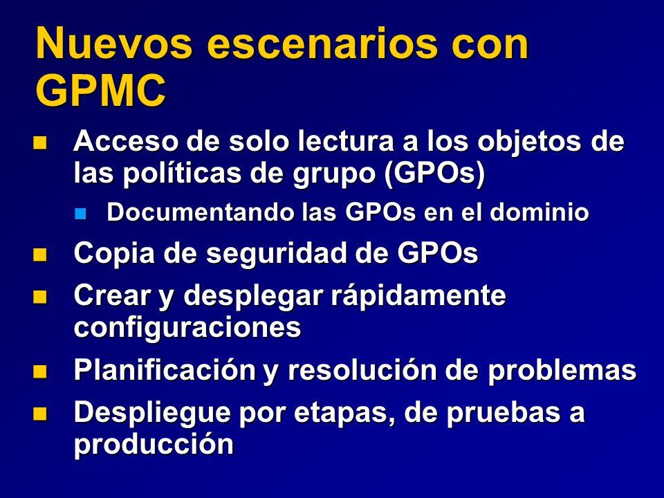 Nuevos escenarios con GPMC