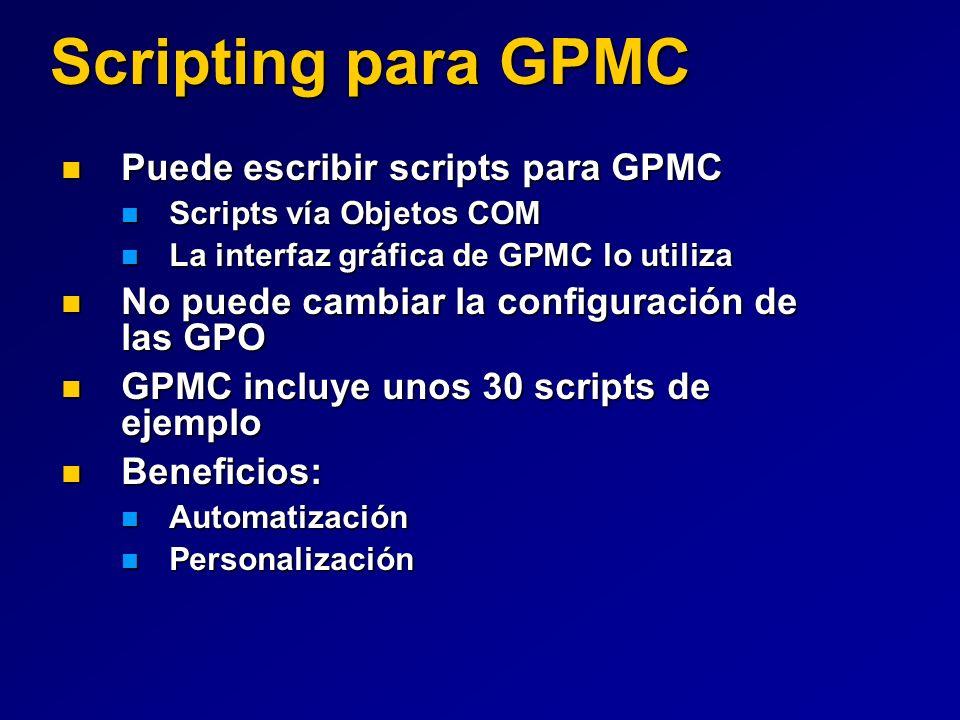 Scripting para GPMC Puede escribir scripts para GPMC